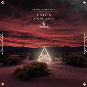 Cafe De Anatolia, Ben Beckman - Layos (Rialians On Earth Remix)
