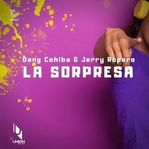 Jerry Ropero, Dany Cohiba - La Sorpresa (Vocal Mix)