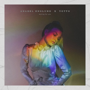 Yotto, Anabel Englund - Waiting For You - Extended Mix