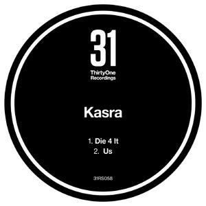 Kasra - Die 4 It / Us