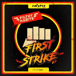 Filthy Habits - First Strike EP