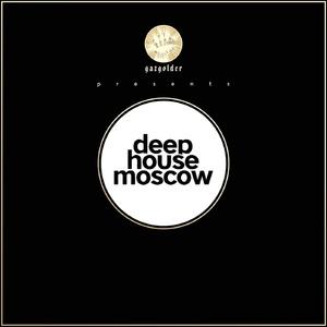VA - Gazgolder club presents Deep House Moscow