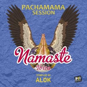 VA - Namaste Ibiza - Pachamama Session (Compiled by Alok)