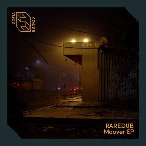 Raredub – Moover (Sofia)