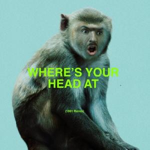 Basement Jaxx, 1991 - Where's Your Head At (1991 Remix)