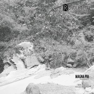 Magna Pia - Fertile Remixes EP