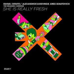 Greg Ignatovich, Alexandros Djkevingr, Rafael Cerato - She Is Really Fresh