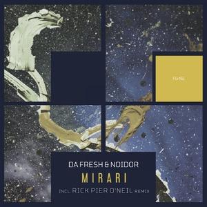 Da Fresh, Noidor - Mirari