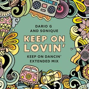 Sonique, Dario G - Keep On Lovin (Extended Dancin Remix)