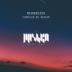 VA - Mesmerized #1 (DJ Edition) [Compiled by Maxxim]